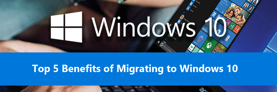 Top 5 Benefits of Migrating To Microsoft's Window 10 - thumb image